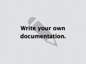 Write Your Own Documentation