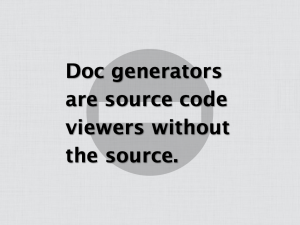 Doc generators are source code viewers without the source.