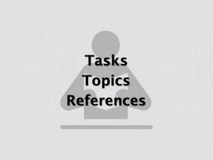 Tasks, Topics, and References